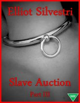 Slave Auction Part III