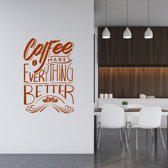 Muursticker Coffee Makes Everything Better -  Bruin -  80 x 120 cm  - Muursticker4Sale