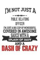 I'm Not Just A Public Relations Officer