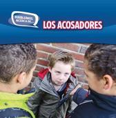 Los Acosadores (Bullies)