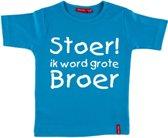 T-shirt korte mouw | Stoer! Ik word grote broer | aqua | maat 110/116