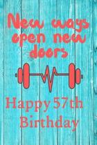 New Ways Open New Doors Happy 57th Birthday: This weekly meal planner & tracker makes for a great Birthday and New Years resolution gift for anyone tr