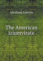 The American Triumvirate