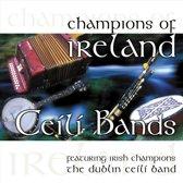 Dublin Ceili -Band- - Champions Of Ireland -..