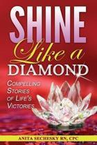 Shine Like a Diamond