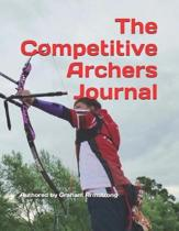 The Competitive Archers Journal