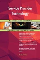 Service Provider Technology a Complete Guide - 2019 Edition