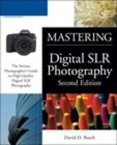 Mastering Digital SLR Photography