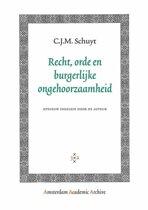 Amsterdam Academic Archive - Recht, orde en burgerlijke ongehoorzaamheid