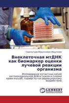 Vnekletochnaya Mtdnk Kak Biomarker Otsenki Luchevoy Reaktsii Organizma