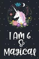 I Am 6 and Magical