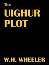 The Uighur Plot