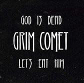 God Is Dead, Let's Eat..