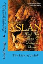 Discovering Aslan in the Voyage of the 'dawn Treader' by C. S. Lewis