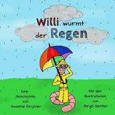 Willi Wurmt Der Regen