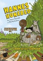 Hannes Hunebed 2 - Gaan met die sjamaan