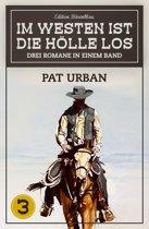 Im Westen ist die Hölle los - Western-Sonderedition Band 3