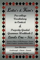 Leila's & Kim's Pre-College Vocabulary in Context & Properly Graded Grammar Workbook-2 Levels One - Six for Japanese-Chinese-South America-Korean-Arab