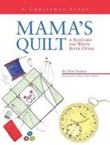 Mama's Quilt & Blizzard the White River Otter