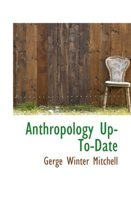 Anthropology Up-To-Date