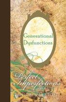 Generational Dysfunctions Vol. I