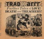Further Tales of Love, Death & Treachery