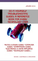 Do-it-yourself troubleshooting guides: A reference book for every technology user