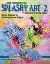 Adult Coloring Books Splashy Art 2