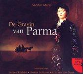 Gravin Van Parma, De