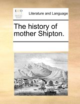 The History of Mother Shipton