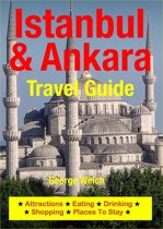 Istanbul & Ankara Travel Guide