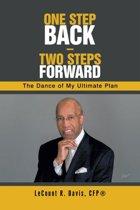 One Step Back – Two Steps Forward