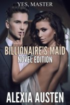 Billionaire's Maid (Novel Edition)