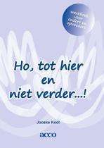 Ho, tot hier en niet verder…! werkboek voor ouders en opvoeders