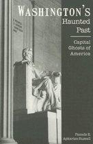 Washington's Haunted Past