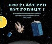Hoe plast een astronaut?