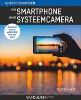 Van Smartphone naar systeemcamera