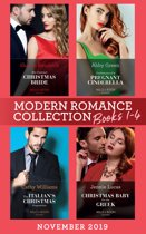 Modern Romance November 2019 Books 1-4: His Contract Christmas Bride (Conveniently Wed!) / Confessions of a Pregnant Cinderella / The Italian's Christmas Proposition / Christmas Baby for the Greek (Mills & Boon e-Book Collections)