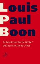 Verzameld werk L.P. Boon 8 - De bende van Jan de Lichte & De zoon van Jan de Lichte