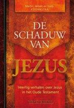 De schaduw van Jezus