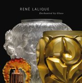 Rene Lalique : Enchanted by Glass