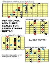 Pentatonic and Blues Scales for Seven String Guitar