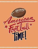 American Football Time!