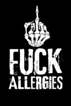 Fuck Allergies