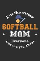 I'm The Crazy Softball Mom Everyone Warned You About