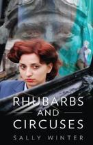 Rhubarbs and Circuses