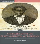 A Narrative of the Life of Rev. Noah Davis (Illustrated Edition)