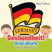 Geshundheit! And More - Learning German for Kids