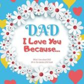 Dad, I Love You Because