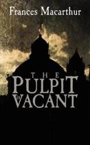 The Pulpit Is Vacant